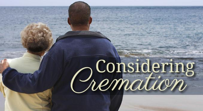 Considering Cremation Services?